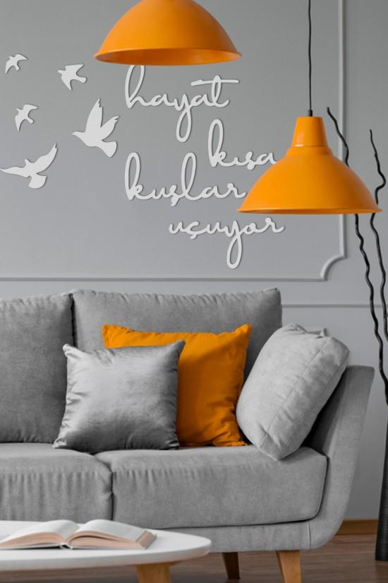 """Hayat Kisa Kuslar Ucuyor"" Decorative Wall Paper"