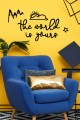 """the wolrld is yours""  Decorative Wall Paper"