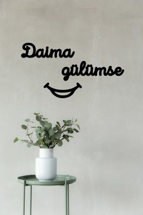 """Daima gülümse"" Decorative Wall Paper"