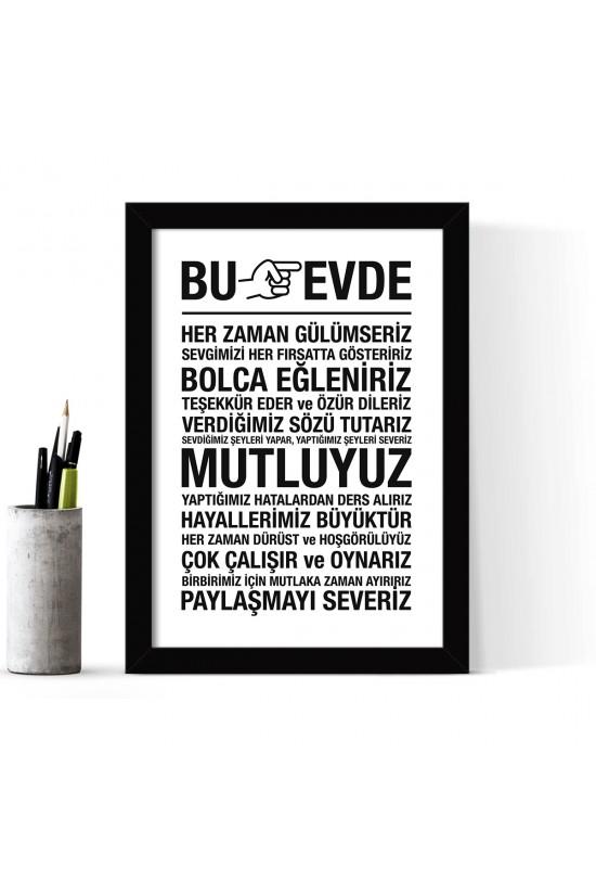 """""""Bu Evde"""" Çerçeveli Poster Tablo - 24 x 33 cm FM2130.1601"""