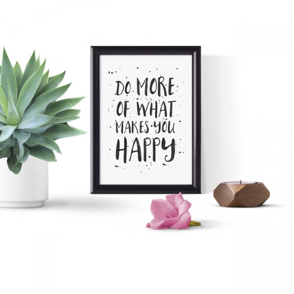"BC HOME ""WHAT MAKES YOU HAPPY"" Siyah Çerçeveli Tablo - FM1318.282"